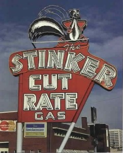 Stinker Cut Rate Gas sign