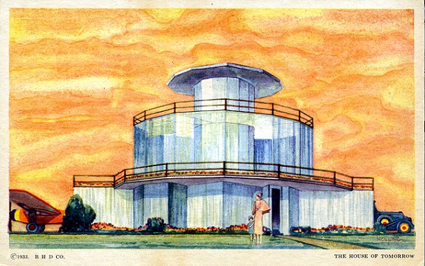 HOUSE OF TOMORROW: A MACHINE FOR LIVING