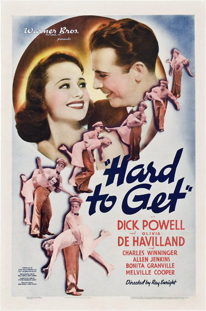 Hard to Get starring Dick Powell & Olivia DeHaviland