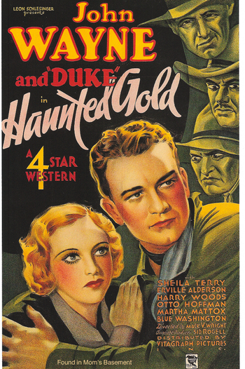 Haunted Gold starring John Wayne