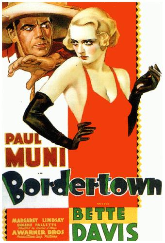 Bordertown starring Bette Davis & Paul Muni