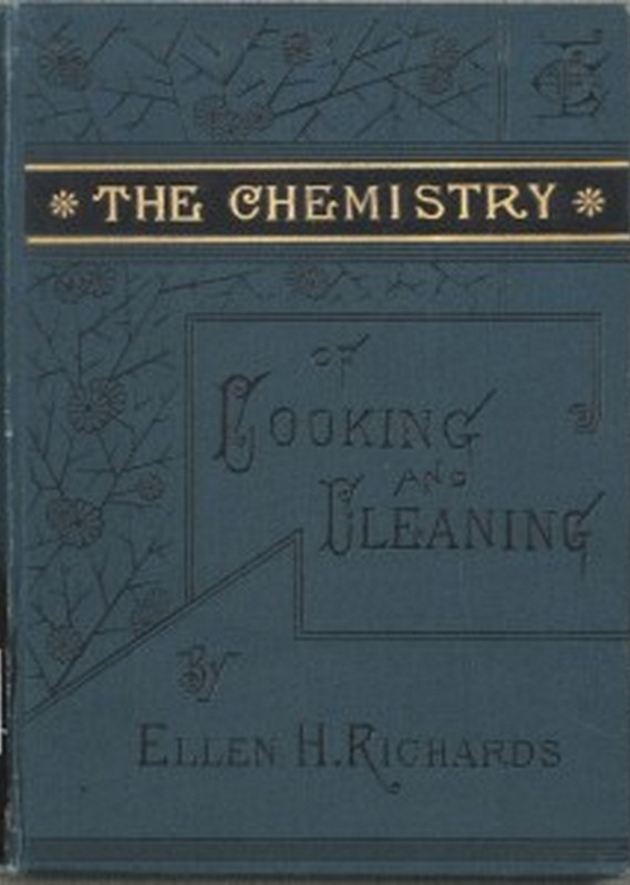 The Chemistry of Cooking & Cleaning book